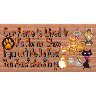 Cat Wood Signs -Our Home is Lived In -GS 3095