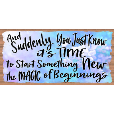 Motivational Wood Signs -Magic of Beginnings -GS 3139
