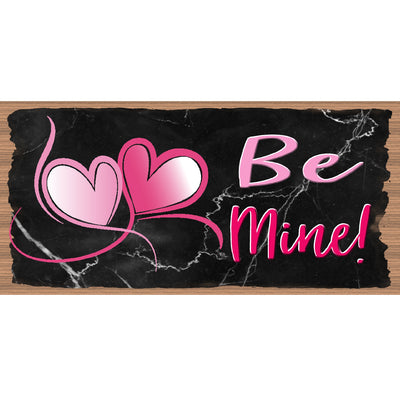Valentine Wood Signs - Be Mine -GS 3179 - Romantic Plaque