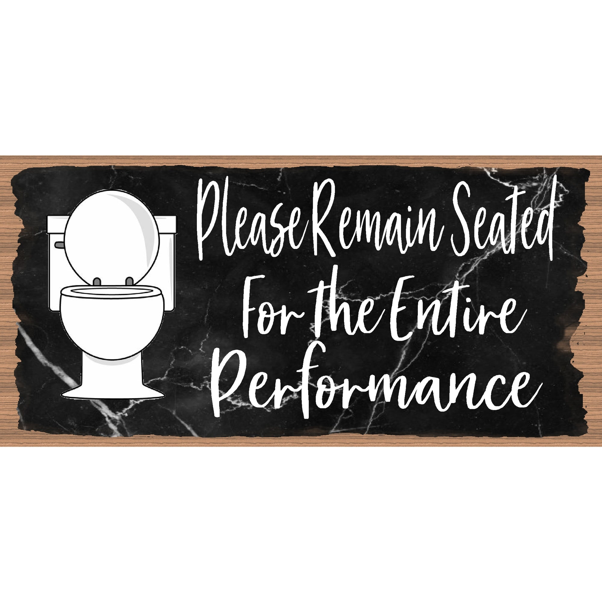 Bathroom Wood Signs -Please Remain Seated   GS 3192 - Bathroom Plaque