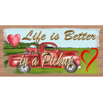 Red Truck Wood Signs- Life is Better in a Pickup -GS 3257 Red truck Sign