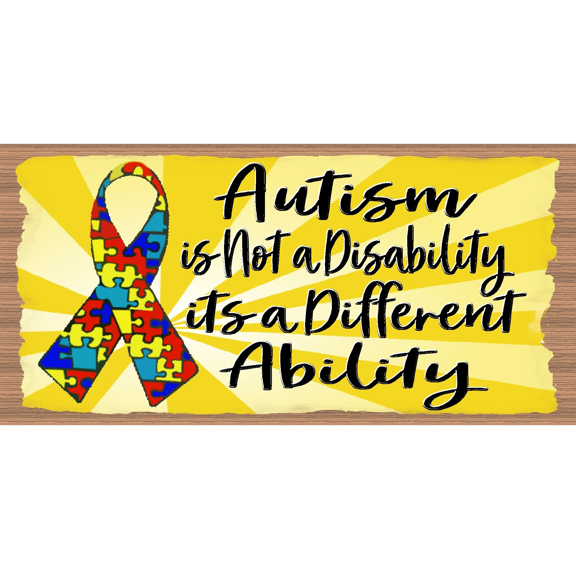 Autism  Wood Signs -Autism is Not a Disability GS 338X- Autism Plaque
