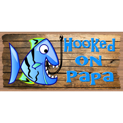 Papa Wood Signs - Papa Plaque - GS 579-  Hooked On Papa