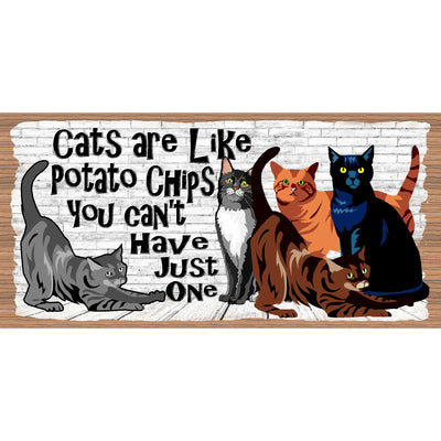 Cat Wood Signs -Cats Are Like Potato Chips- GS 646X -Cat Plaque