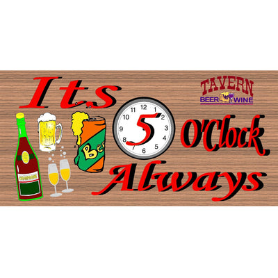 Wine Wood Signs -It's Got to Be 5 o'clock Somewhere -GS 669 - Tavern Sign