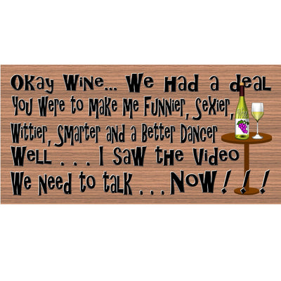 Wine Sign -Okay Wine We had a Deal - GS 779