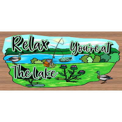 of Lake Wood Signs -- GS 957 - Lake Plaque-Relax You're at the Lake