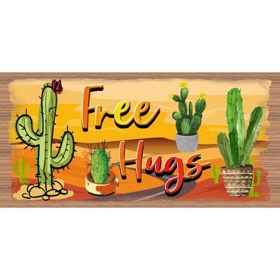 Cactus Wood Signs -Cactus Plaque -GS 969 - Free Hugs