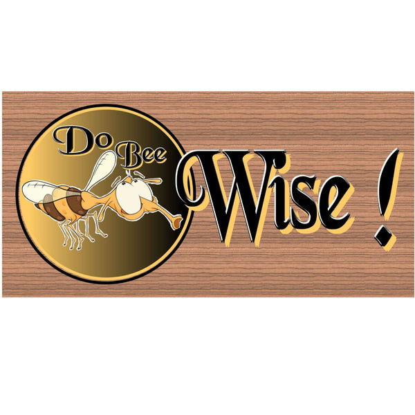 Wood Signs - Doo Bee Wise Wood Plaque GS605