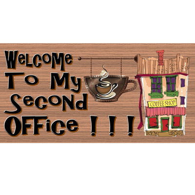 Coffee Wood Signs -Welcome to my Second Office GS801 - Coffee Sign - Retro sign