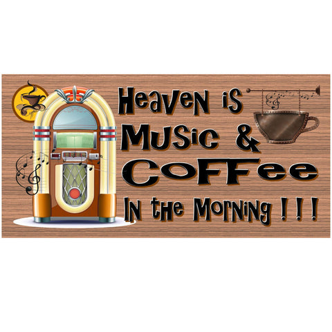 Wood Signs - Heaven is Morning Coffee and Music GS803