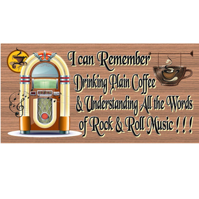 Coffee Wood Signs -I Remember Coffe and Rock and Roll GS804 - Coffee Plaque