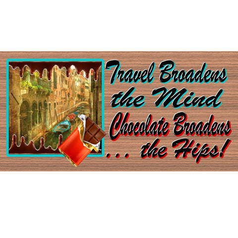 Wood Signs -Travel Broadens the Mind GS317 Wood Signs with Sayings