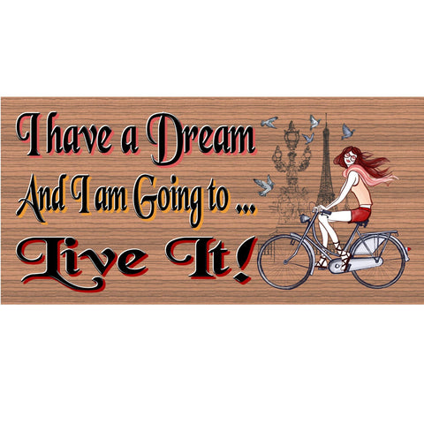 Wood Signs -I Have a Dream GS333 Girl Riding on Bicycle traveling the world