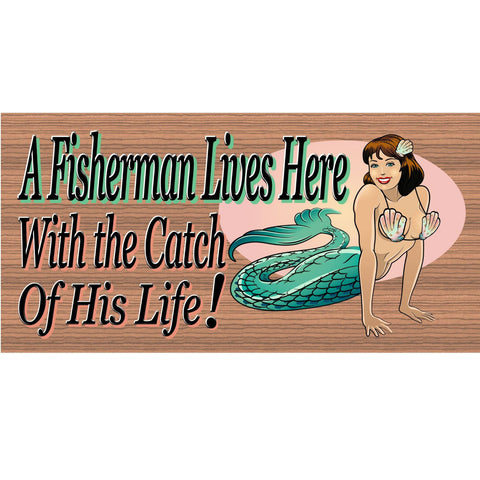 Wood Signs - Handmade Wood Sign Fisherman with the Catch of his Life -GS346- Fisherman Wood Plaque - Fisherman wood sign Primitive