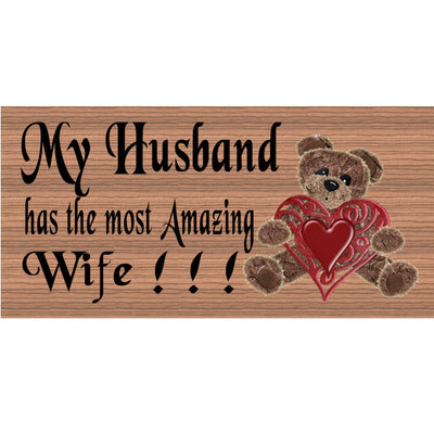 Husband Wood Signs -My husband has the Most Amazing Wife GS131