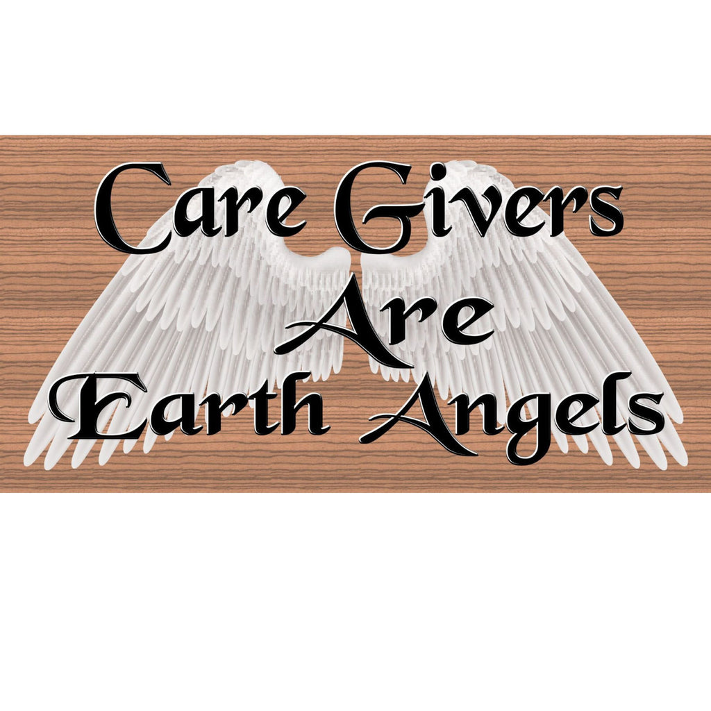 Wood Signs - Caregivers are Earth Angels GS363
