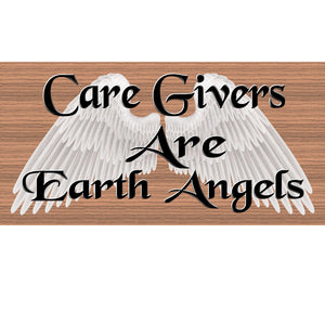 Caregiver Wood Signs - Caregivers are Earth Angels- GS  363 - Caregiver Plaque