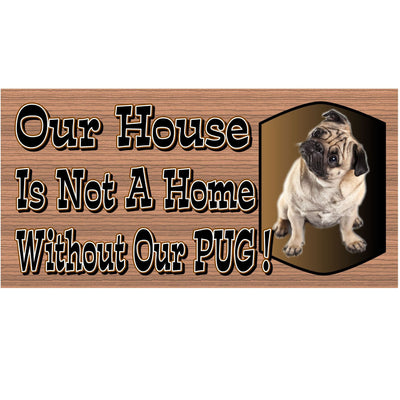 Pug Wood Signs -GS 483- Pug Plaque - Dog Sign
