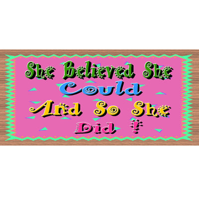 Inspirational Wood Signs -She Believed She Could - GS 1014 -Motivational Sign