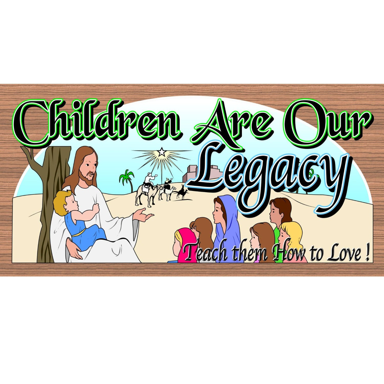 Children Wood Signs - Children are Our Legacy -GS 1107