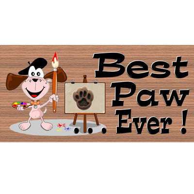 Paw Wood Signs - Best Paw Ever- GS 1129