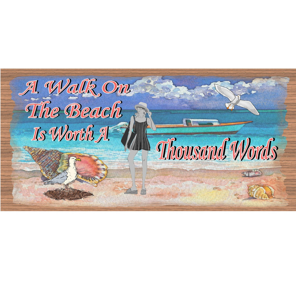 Wood Signs -A Walk On the Beach is Worth aThousand Words GS 1063