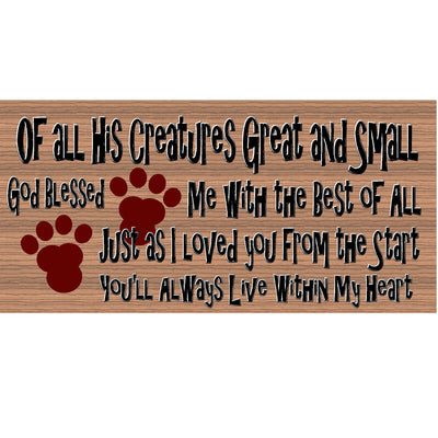 Dog Wood Signs -You Will Always Live Within My Heart GS 1067 Dog Plaque