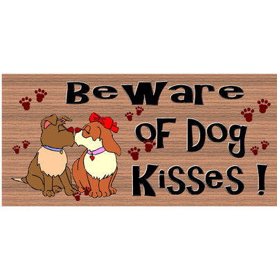 Dog Wood Signs - Beware of Dog Kisses GS 1075