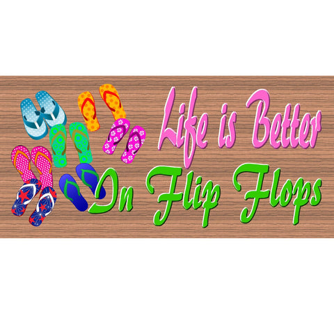 Wood Signs - Handmade wood sign Flip Flops -GS1099 -Live is Better in Flip Flops Primitive wood sign - Flip Flop plaque