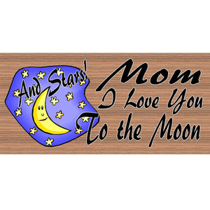 Mom Wood Signs -GS 1097 - Mom Plaque - Morhers Day sign