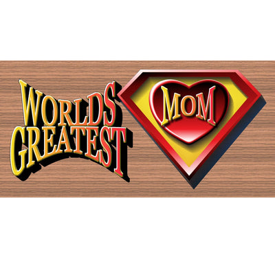 Mom Wood Signs -Worlds Greatest Super Hero Mom- GS 1191