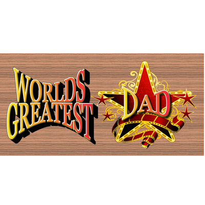 Dad Wood Signs -Worlds Greatest Super Star Dad GS 1178