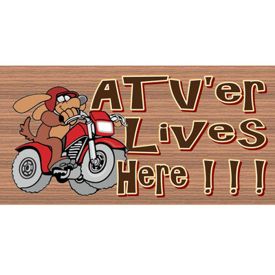 Motorcycle Wood Signs - ATV'er Lives Here- GS 1251
