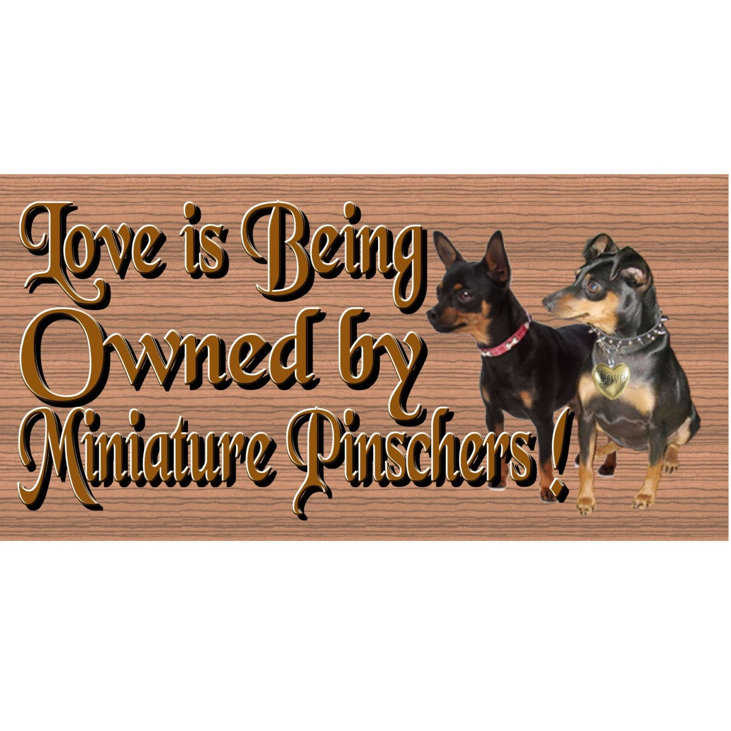 Minature Pinschers Wood Signs - Owned by Minature Pinschers GS1266  Dog signs