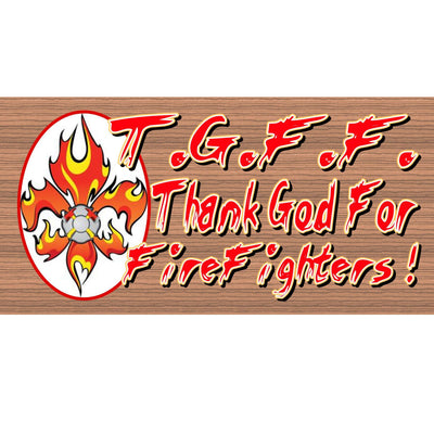 Firefighter Wood Signs - Thank God for Firefighters - GS 1295 - Firefighter Plaque