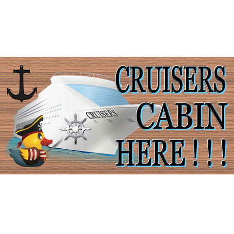 Wood Signs - Cruisers Cabin Here GS 1238 Cruise ship plaque
