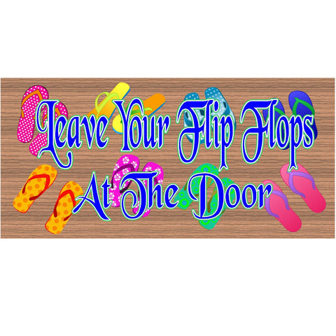 Wood Signs -Leave Your Flip Flops At the Door GS 975