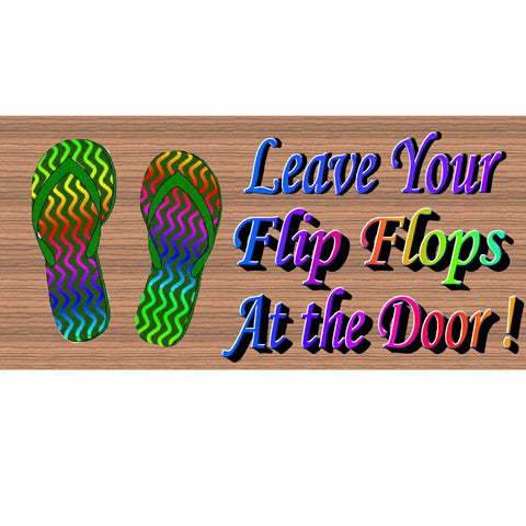 Wood Signs -Leave Your Flip Flops At the Door GS 978