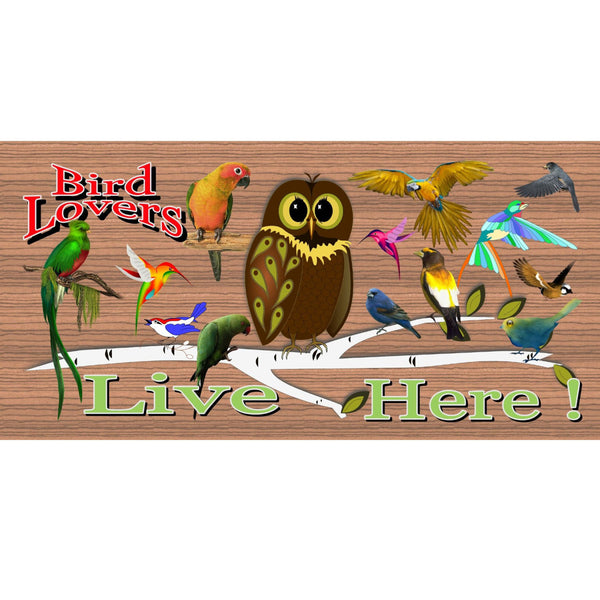 Wood Signs - Bird Lovers Live Here GS 1348 Wood Plaque