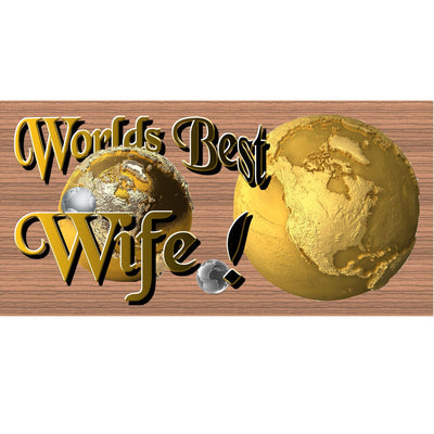 Wife Wood Signs -Worlds Best Wife GS 1285 Wood Plaque