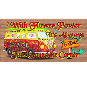 Hippie Wood Signs - Flower Power GS 1362 Wood Plaque