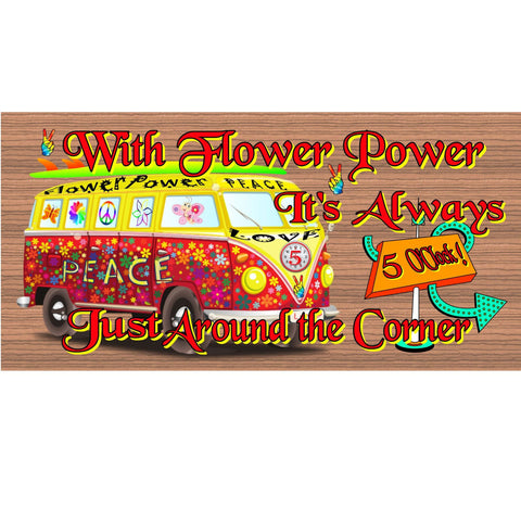 Wood Signs - Flower Power GS 1362 Wood Plaque