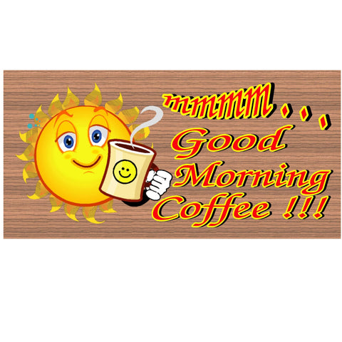 Wood Signs - Good Morning Coffee GS 1369 Wood Plaque