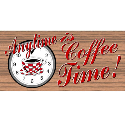 Coffee Wood Signs - Anytime is Coffee Time GS 560 -Coffee  Plaque