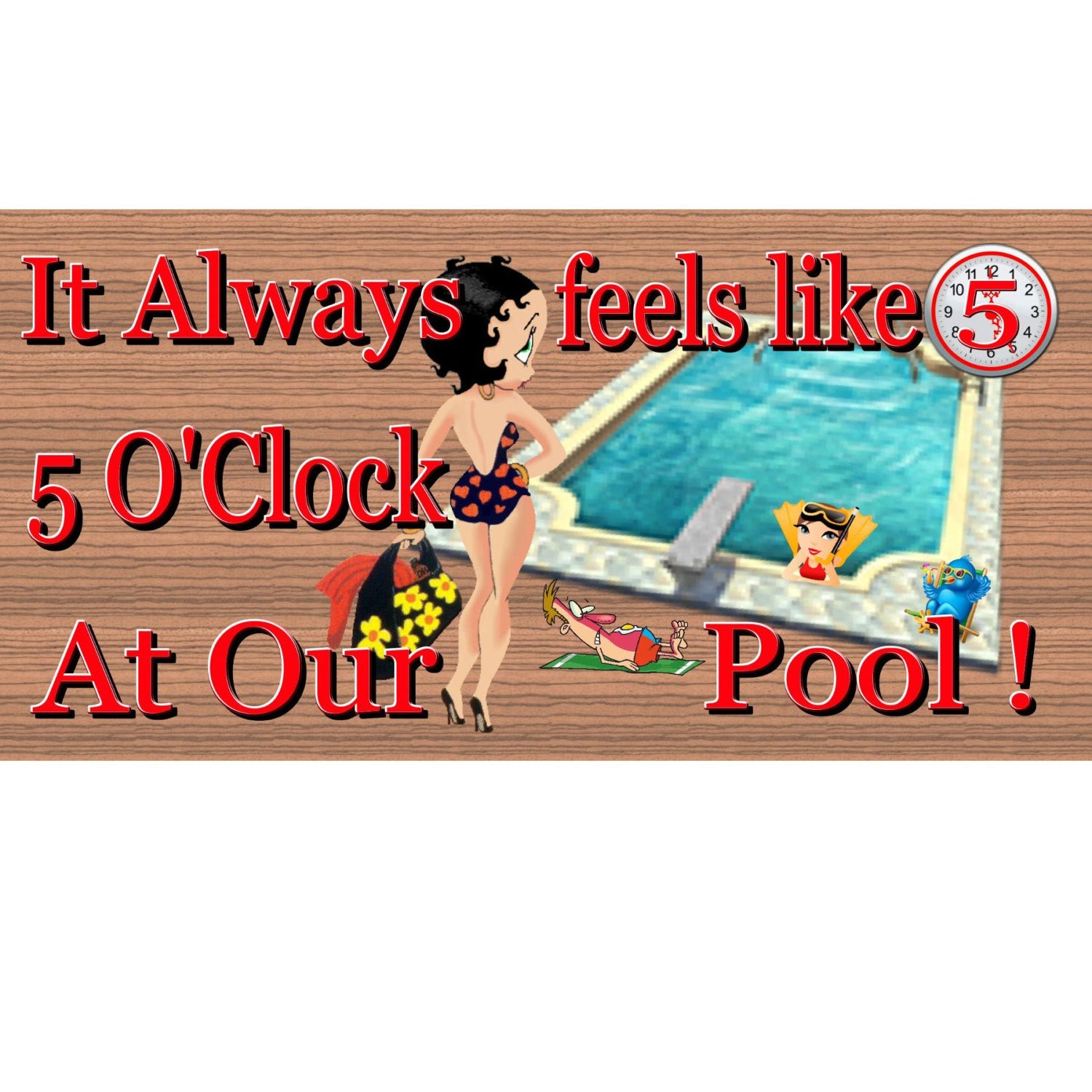 Beach Wood Signs -Its Always 5 O'Clock at the Pool GS 688 - Beach Plaque - Tropical