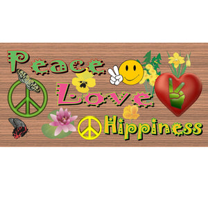 Hippie Wood Signs -Peace Love and Hippiness -GS 698-Hippie Plaque
