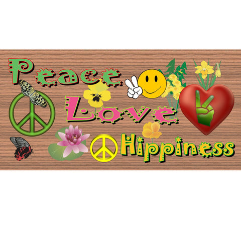 Wood Signs -Peace Love and Hippiness GS 698 Wood Plaque