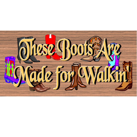 Wood Signs - Handmade wood sign boots ,GS829, Primitive wood sign Western, Cowboy boot sign primitive, Western Western plaque