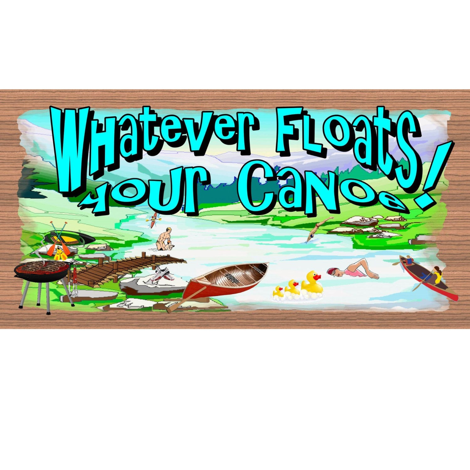 Canoe Wood Signs -Whatever Floats Your Canoe GS 793- Canoe plaque -Camping plaque
